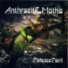 Anthracitic Moths — «Delicate Devil»