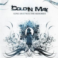 Cold In May — «Gone Away With Memories»