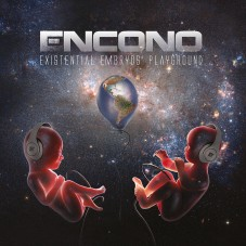 Encono — «Existential Embryos' Playground» ↓