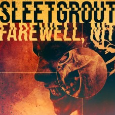 Sleetgrout — «Farewell, Nit!» ↓