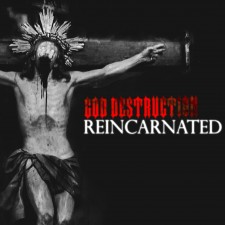 God Destruction — «Reincarnated» ↓