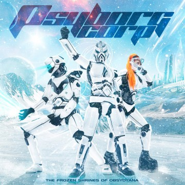 Psyborg Corp. — «The Frozen Shrines of Obsÿdÿana [Deluxe Edition]» ↓