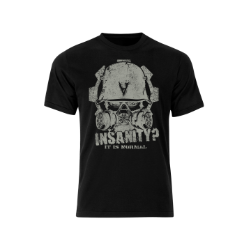 «Insanity? It Is Normal» T-Shirt