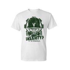 «Insanity? It Is Normal» — T-Shirt (White)