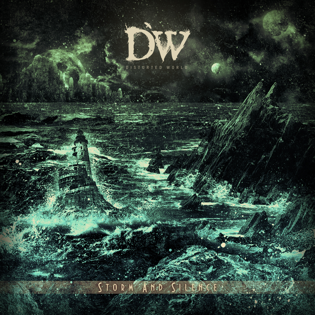 Distorted World — «Storm And Silence»